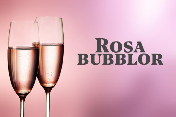 Rosa Bubblor